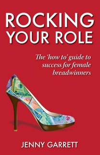 Rocking Your Role, the 'how to' guide to success for female breadwinners